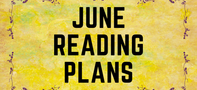 June Reading Plans Banner with yellow background