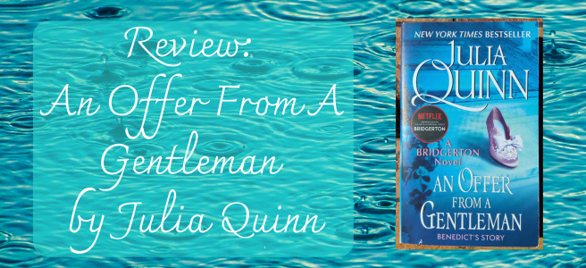 """A background of water drops falling on water creating ripples. On the left there is the title of the post """"Review: An Offer From A Gentleman by Julia Quinn"""" and on the right the cover of the book."""
